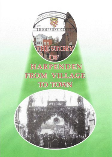 The Story of Harpenden from Village to Town